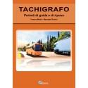 Tachigrafo - Attività lavorativa dei conducenti